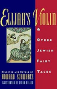 Ebook in inglese Elijah's Violin and Other Jewish Fairy Tales Schwartz, Howard