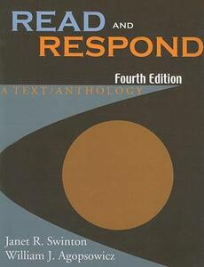 Read and Respond: A Text/Anthology - Janet R Swinton,William J Agopsowicz - cover