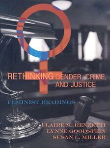 Rethinking Gender, Crime, and Justice: Feminist Readings - cover