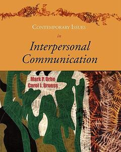 Contemporary Issues in Interpersonal Communication - Mark P Orbe,Carol J Bruess - cover