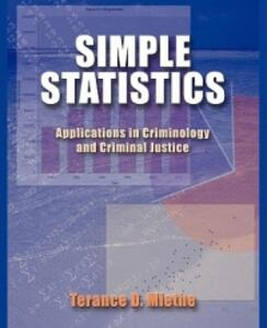 Simple Statistics: Applications in Criminology and Criminal Justice - Terance D. Miethe - cover