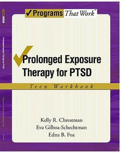 Prolonged Exposure Therapy for PTSD: Teen Workbook - Kelly R. Chrestman,Eva Gilboa-Schechtman,Edna B. Foa - cover