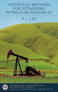 Statistical Methods for Estimating Petroleum Resources - P.J. Lee - cover