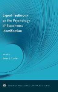 Expert Testimony on the Psychology of Eyewitness Identification - cover