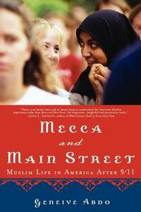 Mecca and Main Street: Muslim Life in America After 9/11 - Geneive Abdo - cover