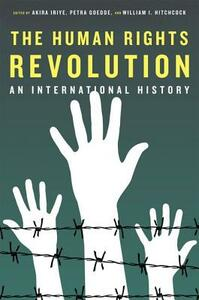The Human Rights Revolution: An International History - cover