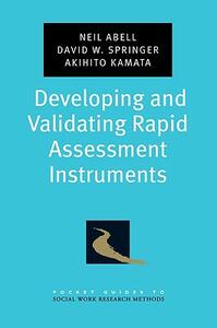 Developing and Validating Rapid Assessment Instruments - Neil Abell,David W. Springer,Akihito Kamata - cover