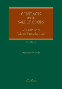 Contracts for the Sale of Goods: A Comparison of US and International Law - Henry Gabriel - cover