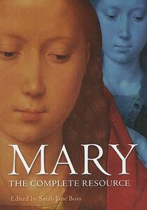 Mary: The Complete Resource - Sarah Jane Boss - cover