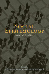 Social Epistemology: Essential Readings - cover