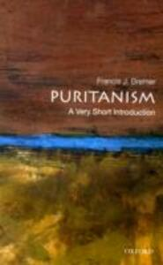 Puritanism: A Very Short Introduction - Francis J. Bremer - cover