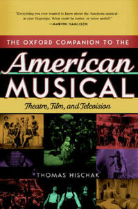 The Oxford Companion to the American Musical: Theatre, Film, and Television - cover