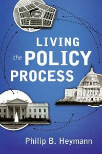 Living the Policy Process - Philip B. Heymann - cover