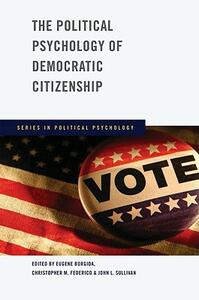 The Political Psychology of Democratic Citizenship - cover