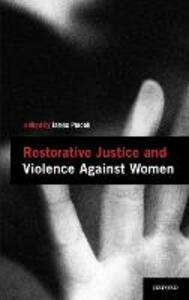 Restorative Justice and Violence Against Women - cover