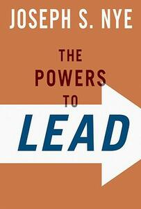 The Powers to Lead - Joseph Nye - cover