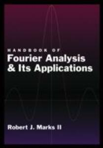 Handbook of Fourier Analysis & Its Applications - Robert J. Marks - cover