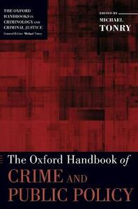 The Oxford Handbook of Crime and Public Policy - cover