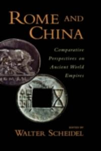 Rome and China: Comparative Perspectives on Ancient World Empires - cover