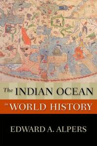 The Indian Ocean in World History - Edward A. Alpers - cover