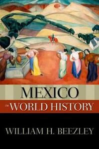 Mexico in World History - William H. Beezley - cover