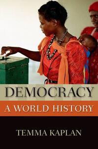 Democracy: A World History - Temma Kaplan - cover