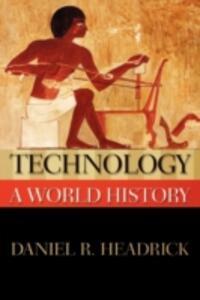 Technology: A World History - Daniel R. Headrick - cover