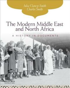 The Modern Middle East and North Africa: A History in Documents - Julia Clancy-Smith,Charles Smith - cover