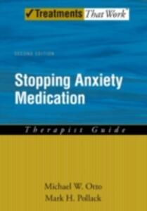 Stopping Anxiety Medication Therapist Guide - Michael W. Otto,Mark H. Pollack - cover