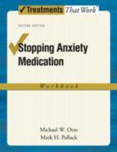 Stopping Anxiety Medication: Workbook - Michael W. Otto,Mark H. Pollack - cover
