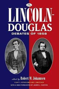The Lincoln-Douglas Debates of 1858 - cover