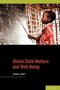 Global Child Welfare and Well-Being - Susan C. Mapp - cover