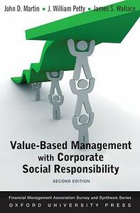 Value Based Management with Corporate Social Responsibility - John D. Martin,J. William Petty,S. James - cover