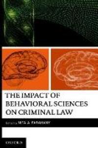 The Impact of Behavioral Sciences on Criminal Law - Nita Farahany - cover