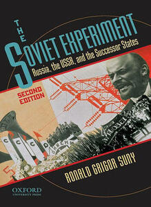 The Soviet Experiment: Russia, the USSR, and the Successor States - Ronald Suny - cover
