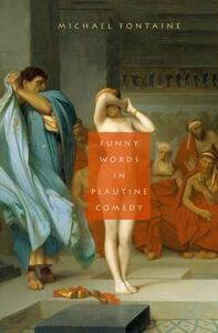 Funny Words in Plautine Comedy - Michael Fontaine - cover