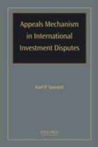 Appeals Mechanism in International Investment Disputes - cover