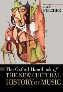 The Oxford Handbook of the New Cultural History of Music - cover