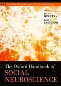 The Oxford Handbook of Social Neuroscience - cover