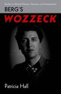 Berg's Wozzeck - Patricia Hall - cover