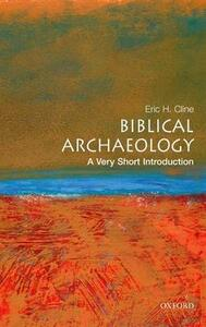 Biblical Archaeology: A Very Short Introduction - Eric H. Cline - cover