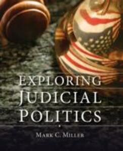 Exploring Judicial Politics - Mark Crispin Miller - cover