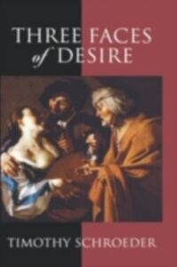 Ebook in inglese Three Faces of Desire Schroeder, Timothy