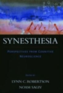 Ebook in inglese Synesthesia: Perspectives from Cognitive Neuroscience