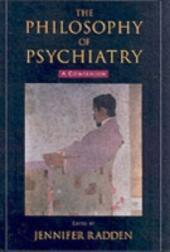 Philosophy of Psychiatry: A Companion