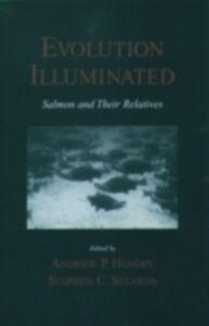 Foto Cover di Evolution Illuminated: Salmon and Their Relatives, Ebook inglese di Stephen C. Stearns, edito da Oxford University Press