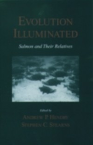 Ebook in inglese Evolution Illuminated: Salmon and Their Relatives Stearns, Stephen C.