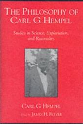 Philosophy of Carl G. Hempel: Studies in Science, Explanation, and Rationality