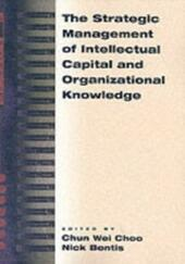 Strategic Management of Intellectual Capital and Organizational Knowledge