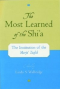 Ebook in inglese Most Learned of the Shi`a: The Institution of the Marja` Taqlid -, -
